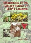 Ethnobotany of the Gitksan Indians of British Columbia, Harlan I. Smith, 0660159686