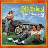Old School Love Songs Volume 3
