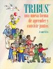 Tribus, Jeanne Gibbs, 0932762107