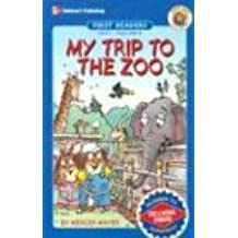 My Trip to the Zoo, Level 1 (First Readers, Skills and Practice Series, Level 1)