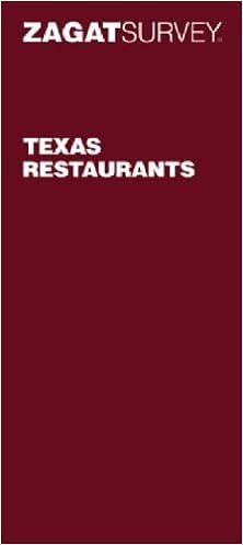 zagat survey texas restaurants zagat survey 9781570067747 amazon