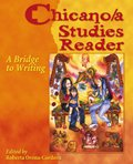 Chicano/A Studies Reader : A Bridge to Writing, Orona-Cordova, Roberta, 0757506860