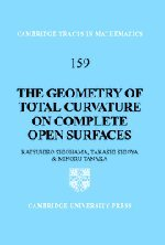The Geometry of Total Curvature on Complete Open Surfaces (Cambridge Tracts in Mathematics)
