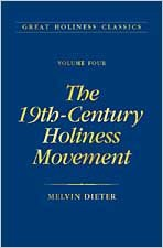 The 19th Century Holiness Movement: Volume 4 (Great Holiness Classics)