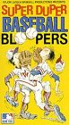 Super Duper Baseball Bloopers [VHS]