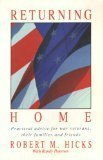 img - for Returning Home/Practical Advice for War Veterans, Their Families and Friends by Robert M. Hicks (1991-08-03) book / textbook / text book