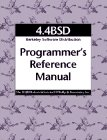 4.4bsd Programmer's Reference Manual (Prm), UC Berkeley Computer Systems Research Group, 1565920783