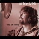 Michael Kelsh-Well Of Mercy-CD-FLAC-2001-FLACME Download
