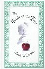 The Fruit of the Tree, Wharton, Edith, 0735100004