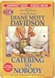 img - for Catering to Nobody: A Culinary Mystery (Culinary Mysteries With Recipes) book / textbook / text book