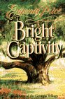 Bright Captivity by Eugenia Price