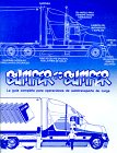Bumper to Bumper : La Guia Completa para Operaciones de Autotransporte de Carga, Mike Byrnes and Associates Staff, 0962168734
