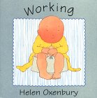 Working, Helen Oxenbury, 0671421123