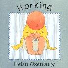 Working, Helen Oxenbury, 0671421123