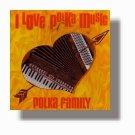 Polka Family Band: &quotI Love Polka Music&quot
