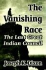 The Vanishing Race: The Last Great Indian Council PDF