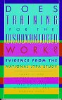 Does Training for the Disadvantaged Work?, Larry Orr and Howard S. Bloom, 0877666474