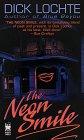 The Neon Smile, Dick Lochte, 0804114056