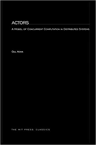 Actors A Model Of Concurrent Computation In Distributed Systems MIT Press New Edition