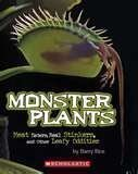 Monster Plants Meat Eaters, Real Stinkers, and Other Leafy Oddities PDF