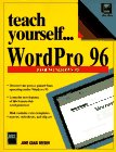 img - for Teach Yourself...Word Pro 96 book / textbook / text book