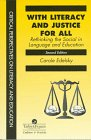 With Literacy and Justice for All, Carole Edelsky, 0748405836