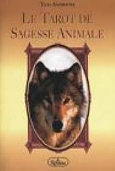 Le Tarot de sagesse animale : coffret