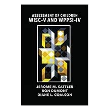 Assessment of Children: WISC-V and WPPSI-IV