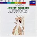 (Puccini Weekend: Famous Arias from La Bohème, Tosca, Madama)