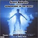 """Scott Bakula Performs """"""""Somewhere in the Night,"""""""" """"""""Theme From Quantum Leap"""""""" (Single)"""