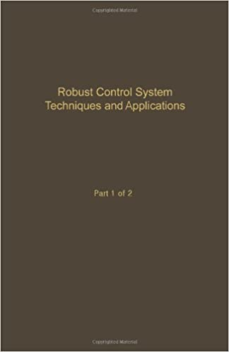 Robust Control System Techniques and Applications Part 1