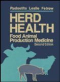 Herd Health: Food Animal Production Medicine