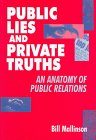 Public Lies and Private Truths, Bill Mallinson, 0304338338
