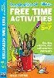 Free Time Activities: For Ages 5-7 (Inspirational Ideas)