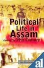 Political Life in Assam During the 19th Century, Hazarika, B. B., 8121200695