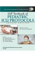 IAP Textbook of Pediatric ICU Protocols