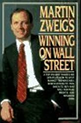 Martin Zweig's Winning on Wall Street by Zweig, Martin 1st edition (1986) Hardcover