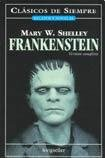 Read Online Frankenstein: Version Completa/ Complete Version (Clasicos De Siempre) (Spanish Edition) pdf epub