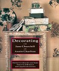 img - for Decorating With Jane Churchill and Annie Charlton book / textbook / text book