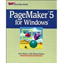 PageMaker(r) 5 for Windows: Self-Teaching Guide