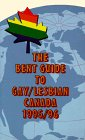 Bent Guide to Gay-Lesbian Canada, 1995-1996, Bent Books Staff, 1550222538
