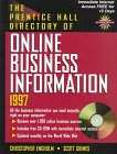 Prentice Hall Directory of Online Business Information, 1996-1997, Engholm, Christopher, 0132552825