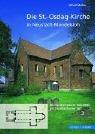 Die St. Osdag-Kirche in Neustadt-Mandelsloh : Ein Repräsentativer Sakralbau Aus Frühstaufischer Zeit, Muller, Ulfried, 3795415888