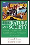 Literature and Society: An Introduction to Fiction, Poetry, Drama, Non-Fiction 2nd edition by Annas, Pamela J., Rosen, Robert C. (1993)