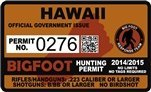"Hawaii HI Bigfoot Hunting Permit 2.4"" x 4"" Decal Sticker"