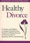 Healthy Divorce, Everett, Sandra V. and Everett, Craig A., 1555426727