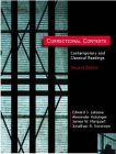 Correctional Contexts : Contemporary and Classical Readings, Marquart, James W. and Sorensen, Jonathan R., 1891487531