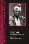 Kpegisu: A War Drum Of The Ewe (Performance In World Music Series)
