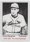 1983 St Louis Cardinals (Enos Slaughter (Baseball Card) 1983 TCMA 1942-46 St. Louis Cardinals - [Base] - Grey Back #17)