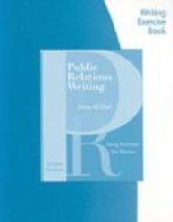 Exercise Workbook for Newsom/Haynes' Public Relations Writing: Form & Style, 8th